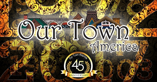 Our Town America Franchise 45 Years