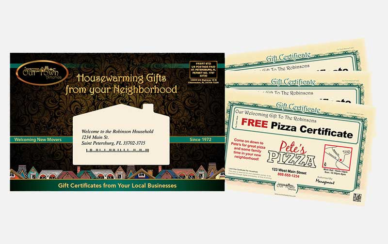 Gift certificates are a proven method to advertise to new movers.
