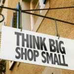 Think Big Shop Small at Local Businesses during Coronavirus